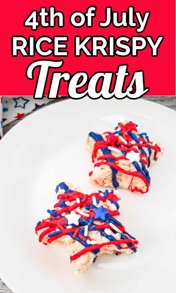 """Top says """"4th of July Rice Krispy Treats"""" and bottom is an image of 2 star Rice Krispy treats."""