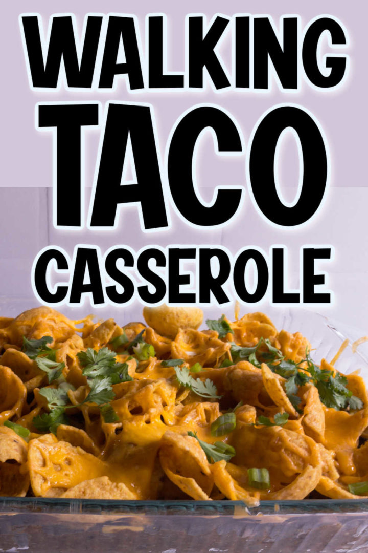 """Top says """"walking taco casserole"""" and bottom has a pic of walking taco casserole."""