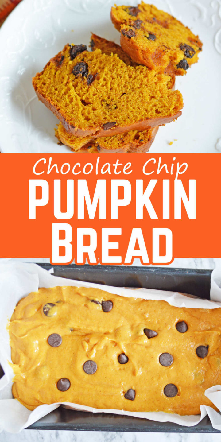 """Pin Image with chocolate chip pumpkin bread pieces on a plate, middle says """"Chocolate Chip Pumpkin Bread"""" and bottom is a bread pan with chocolate chip pumpkin bread batter."""