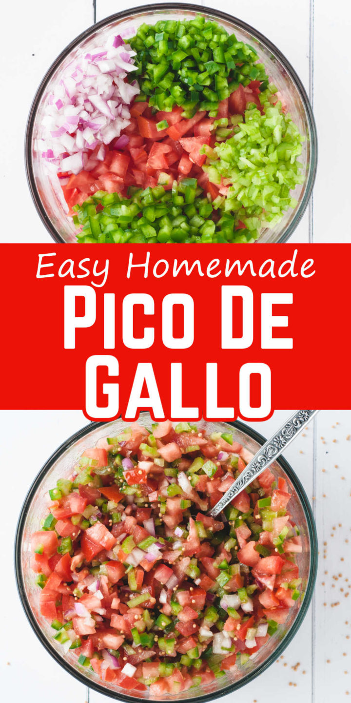 """Pin image - top has bowl with ingredients, middle says """"Easy Homemade Pico De Gallo"""" and bottom has bowl with Pico De Gallo made."""