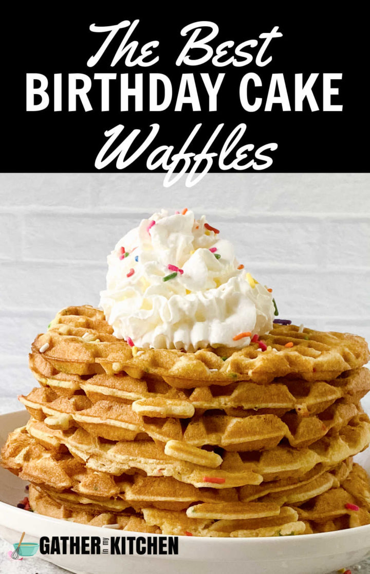 """Top says """"The best birthday cake waffles"""", bottom has a pic of waffles."""